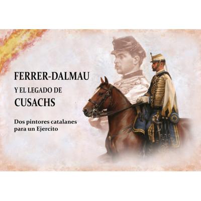 FERRER-DALMAU Y EL LEGADO DE CUSACHS