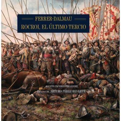 ROCROI, EL ÚLTIMO TERCIO (SEGUNDA EDICIÓN). Encuad. rústica.